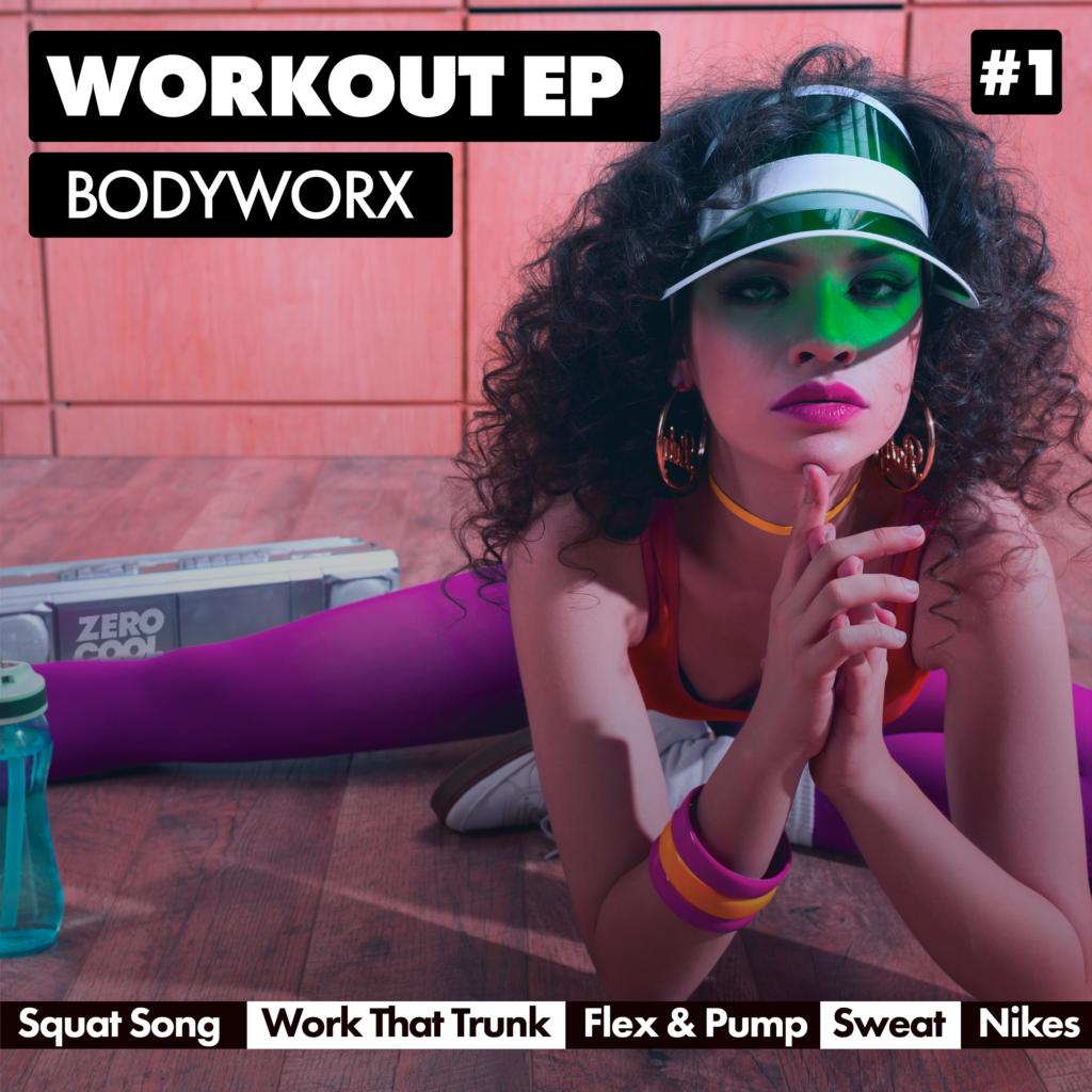 BODYWORX Workout EP1