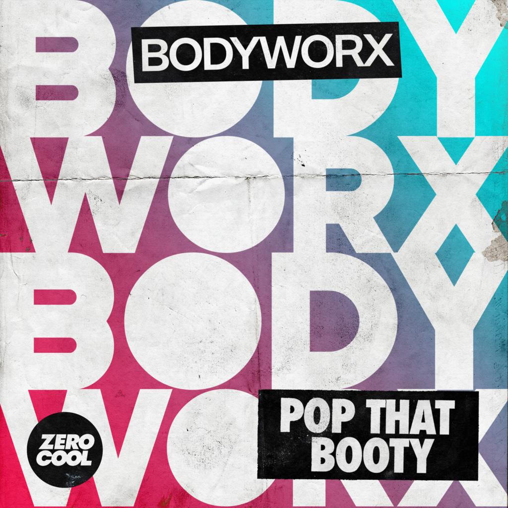 BODYWORX_Pop_That_Booty